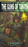 The Guns of Tanith by Dan Abnett Warhammer 40,000 book paperback 40k Gaunts Ghosts
